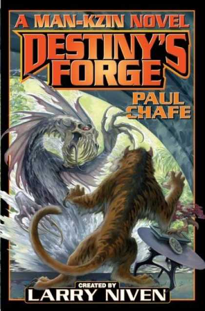 Bestselling Sci-Fi/ Fantasy (2006) - Destiny's Forge (Man-Kzin Wars Series) by Paul Chafe