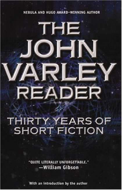 Bestselling Sci-Fi/ Fantasy (2006) - The John Varley Reader by John Varley