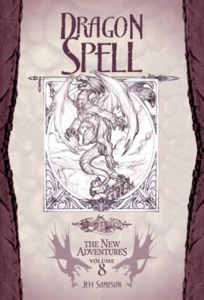 Bestselling Sci-Fi/ Fantasy (2006) - Dragon Spell (Dragonlance: The New Adventures, Vol. 8) by Jeff Sampson