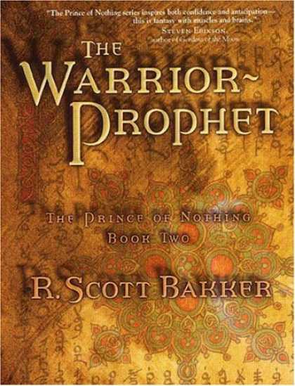 Bestselling Sci-Fi/ Fantasy (2006) - The Warrior Prophet (The Prince of Nothing, Book 2) by R. Scott Bakker