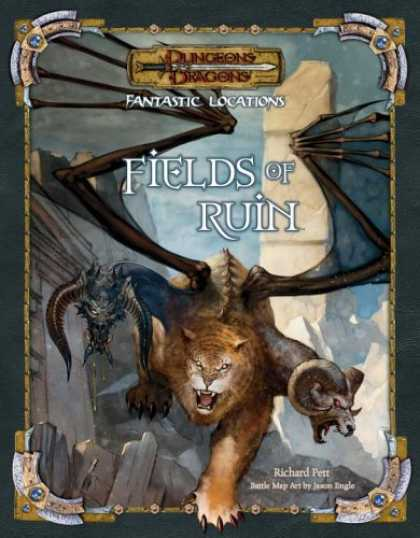 Bestselling Sci-Fi/ Fantasy (2006) - Fantastic Locations: Fields of Ruin (D&D Accessory) by Richard Pett