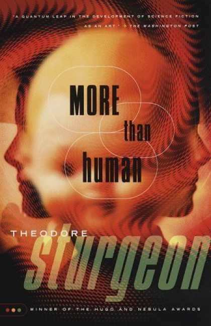 Bestselling Sci-Fi/ Fantasy (2006) - More Than Human by Theodore Sturgeon