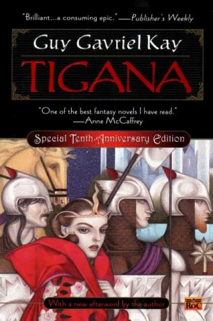 Bestselling Sci-Fi/ Fantasy (2006) - Tigana: 10th Anniversary Edition by Guy Gavriel Kay