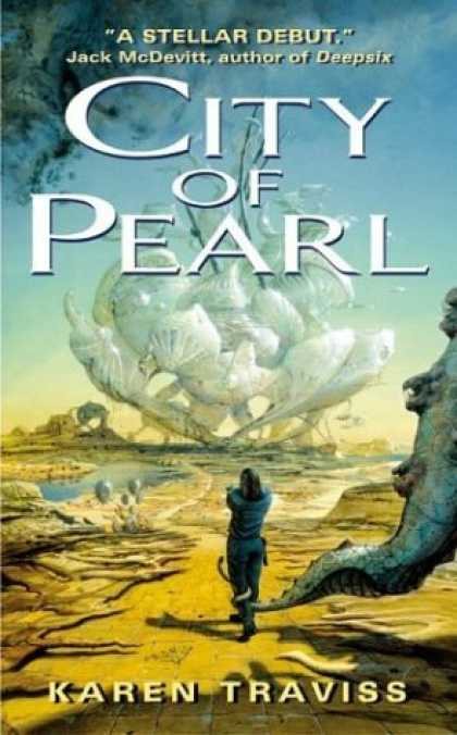 Bestselling Sci-Fi/ Fantasy (2006) - City of Pearl by Karen Traviss