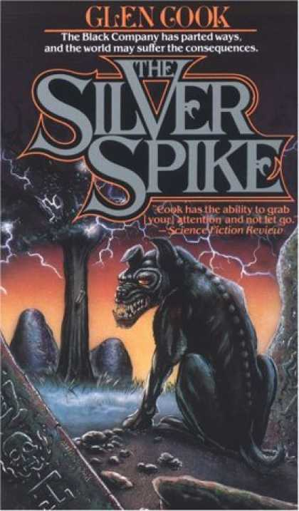 Bestselling Sci-Fi/ Fantasy (2006) - The Silver Spike: The Chronicles of the Black Company (Chronicles of The Black C