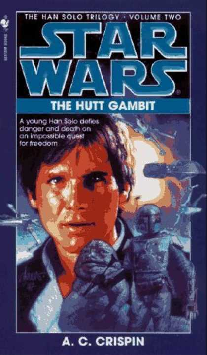 Bestselling Sci-Fi/ Fantasy (2006) - The Hutt Gambit (Star Wars: The Han Solo Trilogy, Vol. 2) by A.C. Crispin
