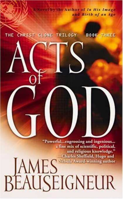 Bestselling Sci-Fi/ Fantasy (2006) - Acts of God: The Christ Clone Trilogy, Book Three (Christ Clone Trilogy) by Jame