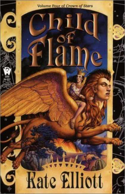Bestselling Sci-Fi/ Fantasy (2006) - Child of Flame (Crown of Stars, Book 4) by Kate Elliott