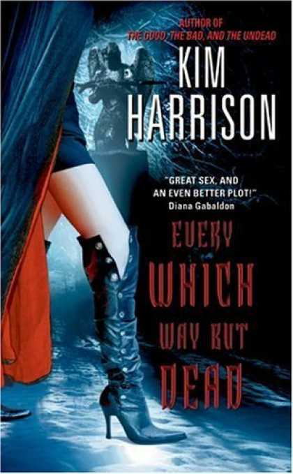Bestselling Sci-Fi/ Fantasy (2006) - Every Which Way But Dead by Kim Harrison