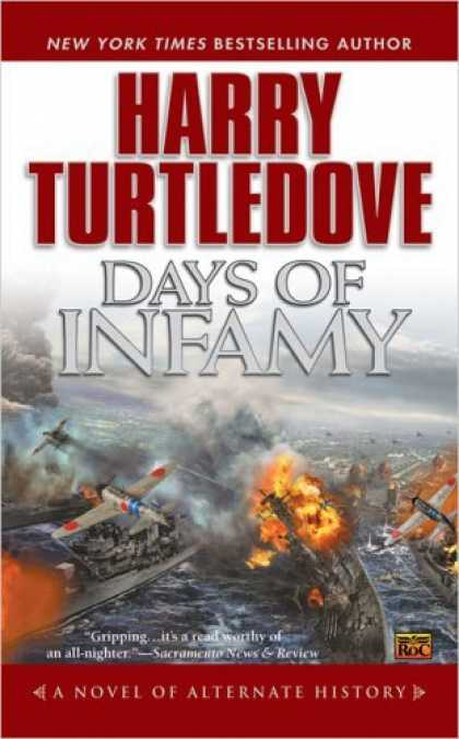 Bestselling Sci-Fi/ Fantasy (2006) - Days of Infamy by Harry Turtledove