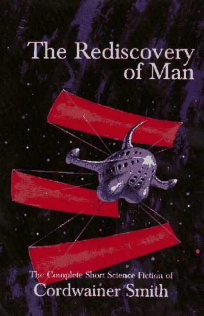 Bestselling Sci-Fi/ Fantasy (2006) - The Rediscovery of Man: The Complete Short Science Fiction of Cordwainer Smith b