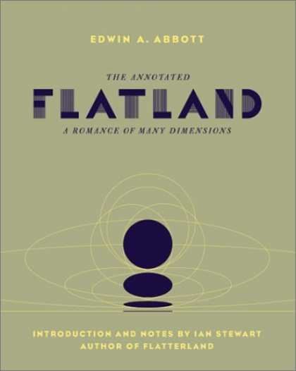 Bestselling Sci-Fi/ Fantasy (2006) - The Annotated Flatland: A Romance of Many Dimensions by Edwin Abbott Abbott
