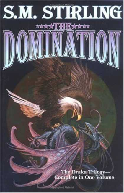 Bestselling Sci-Fi/ Fantasy (2006) - The Domination by S.M. Stirling