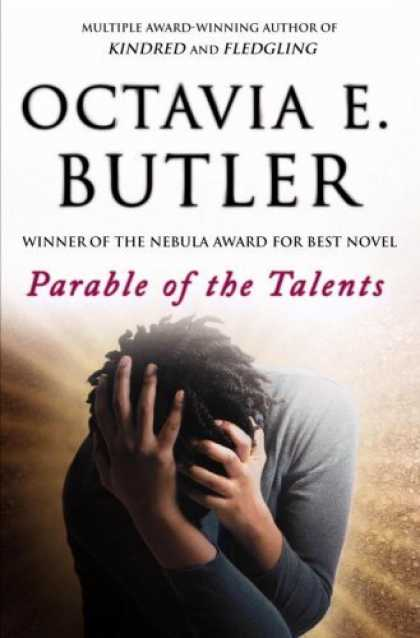 Bestselling Sci-Fi/ Fantasy (2006) - Parable of the Talents by Octavia E. Butler