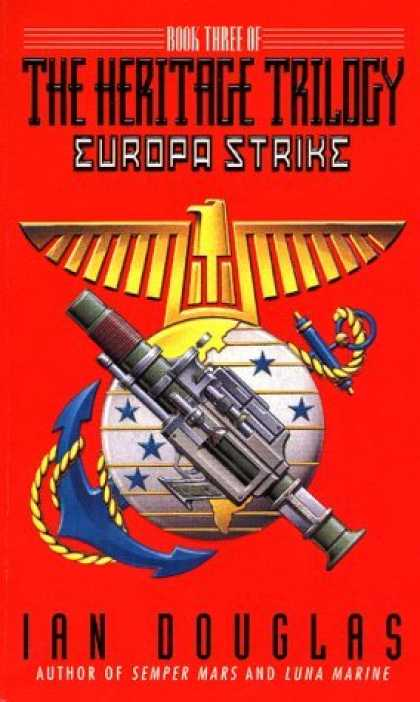 Bestselling Sci-Fi/ Fantasy (2006) - Europa Strike: Book Three of the Heritage Trilogy (Douglas, Ian. Heritage Trilog
