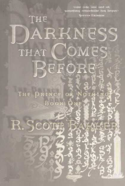 Bestselling Sci-Fi/ Fantasy (2006) - The Darkness That Comes Before (The Prince of Nothing, Book 1) by R. Scott Bakke
