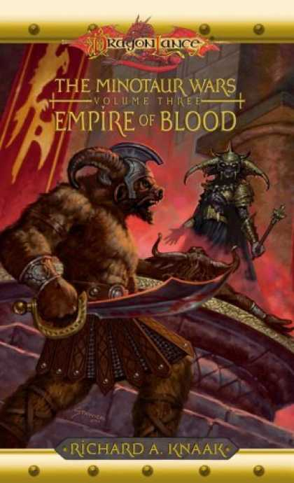 Bestselling Sci-Fi/ Fantasy (2006) - Empire of Blood (Dragonlance: The Minotaur Wars, Book 3) by Richard A. Knaak