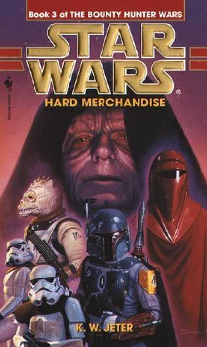 Bestselling Sci-Fi/ Fantasy (2006) - Hard Merchandise: Star Wars: Book 3 of The Bounty Hunter Wars (Star Wars) by K.W