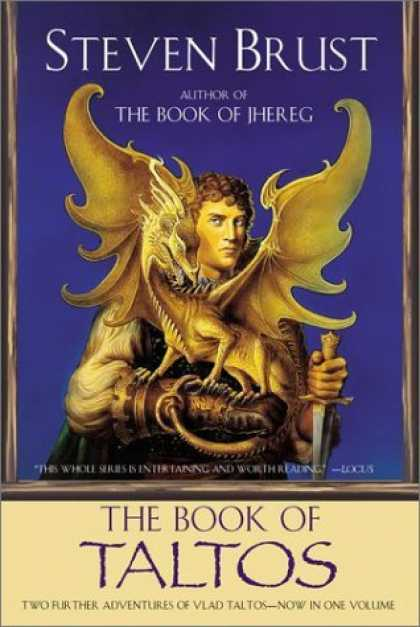 Bestselling Sci-Fi/ Fantasy (2006) - The Book of Taltos by Steven Brust