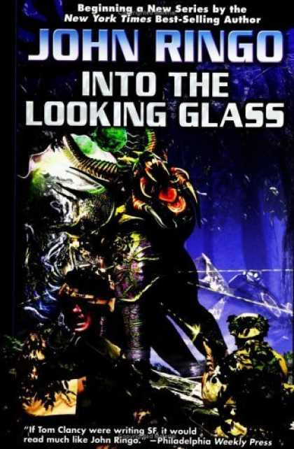 Bestselling Sci-Fi/ Fantasy (2006) - Into the Looking Glass by John Ringo