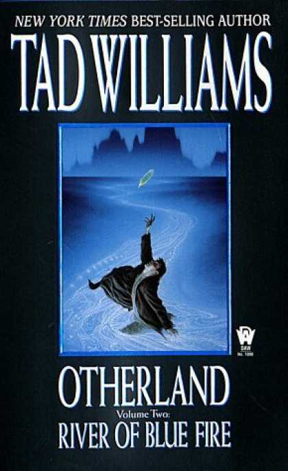 Bestselling Sci-Fi/ Fantasy (2006) - River of Blue Fire (Otherland, Volume 2) by Tad Williams