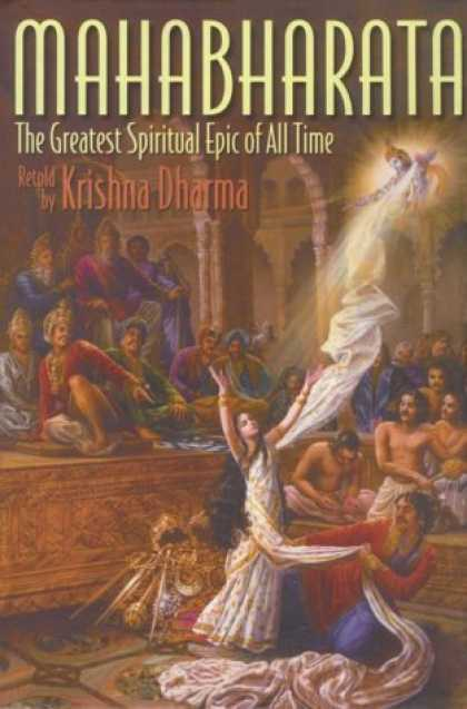 Bestselling Sci-Fi/ Fantasy (2006) - Mahabharata: The Greatest Spiritual Epic of All Time by Krishna Dharma