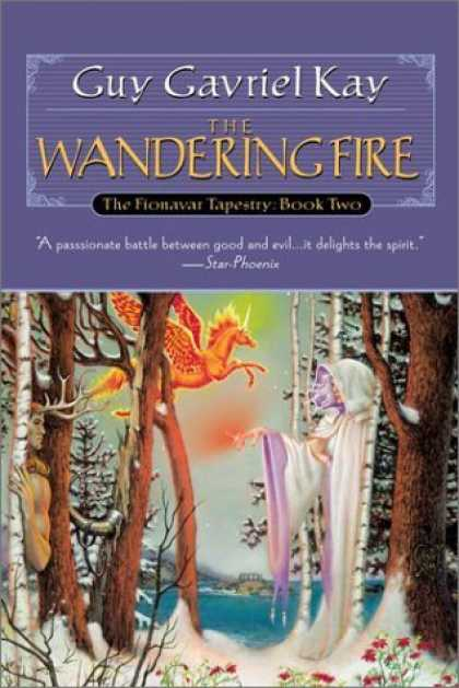 Bestselling Sci-Fi/ Fantasy (2006) - The Wandering Fire (The Fionavar Tapestry, Book 2) by Guy Gavriel Kay