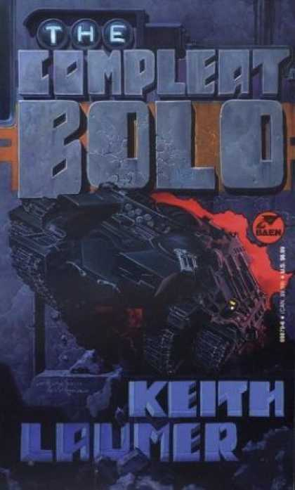 Bestselling Sci-Fi/ Fantasy (2006) - The Compleat Bolo by Keith Laumer