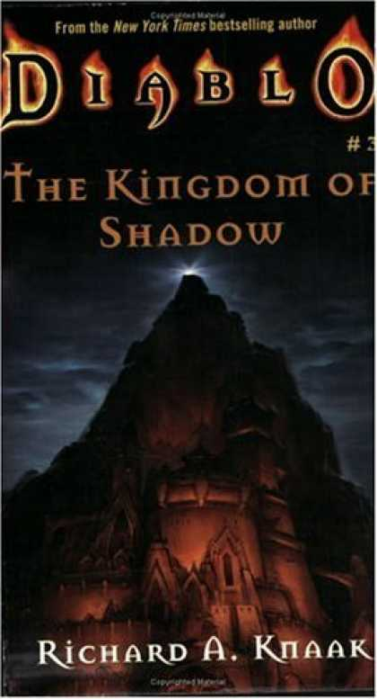 Bestselling Sci-Fi/ Fantasy (2006) - Kingdom of Shadow (Diablo #3) by Richard A. Knaak