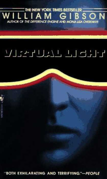 Bestselling Sci-Fi/ Fantasy (2006) - Virtual Light by William Gibson