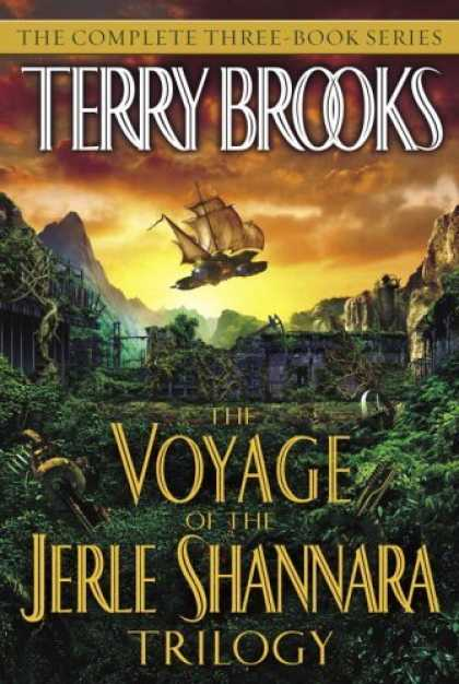 Bestselling Sci-Fi/ Fantasy (2006) - The Voyage of the Jerle Shannara Trilogy by Terry Brooks