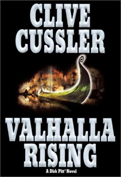 Bestselling Sci-Fi/ Fantasy (2006) - Valhalla Rising (Dirk Pitt Adventures (Hardcover)) by Clive Cussler