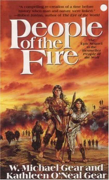 Bestselling Sci-Fi/ Fantasy (2006) - People of the Fire (The First North Americans series, Book 2) by Kathleen O'Neal