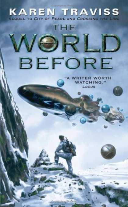 Bestselling Sci-Fi/ Fantasy (2006) - The World Before by Karen Traviss