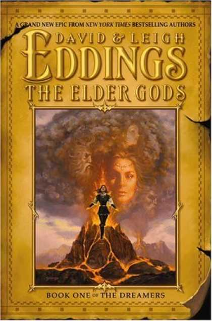 Bestselling Sci-Fi/ Fantasy (2006) - The Elder Gods (The Dreamers, Book 1) by David Eddings