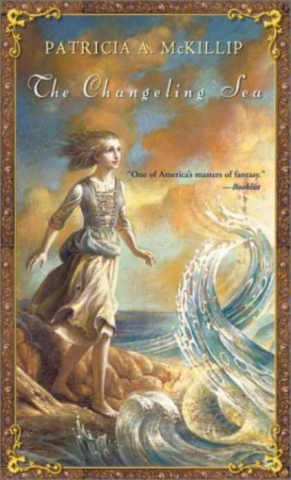 Bestselling Sci-Fi/ Fantasy (2006) - The Changeling Sea (Firebird) by Patricia A. McKillip