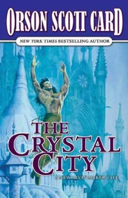 Bestselling Sci-Fi/ Fantasy (2006) - The Crystal City (Tales of Alvin Maker, Book 6) by Orson Scott Card
