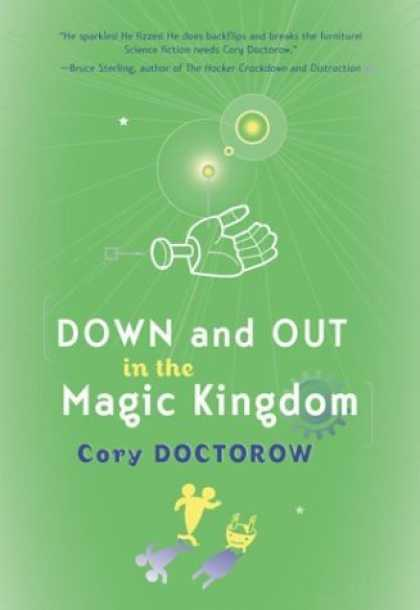 Bestselling Sci-Fi/ Fantasy (2006) - Down and Out in the Magic Kingdom by Cory Doctorow