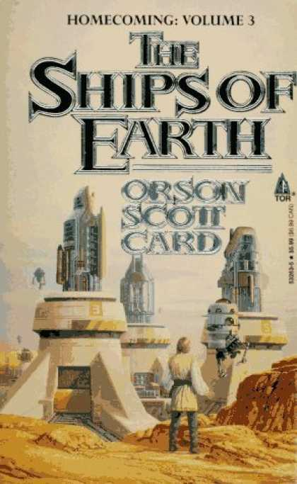 Bestselling Sci-Fi/ Fantasy (2006) - The Ships of Earth: Homecoming: Volume 3 (Homecoming Saga) by Orson Scott Card