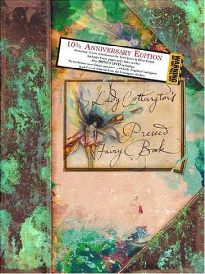Bestselling Sci-Fi/ Fantasy (2006) - Lady Cottington's Pressed Fairy Book: 10 3/4 Anniversary Edition by Brian Froud