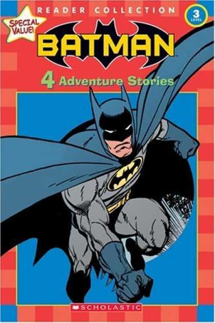 Bestselling Sci-Fi/ Fantasy (2006) - Batman: 4 Adventure Stories (Scholastic Reader Collection Level 3)