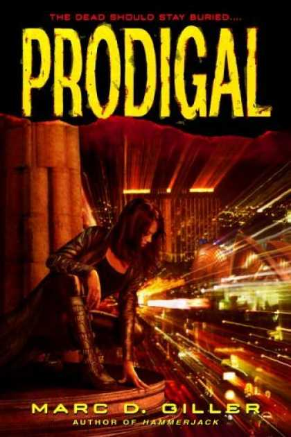 Bestselling Sci-Fi/ Fantasy (2006) - Prodigal by Marc D. Giller