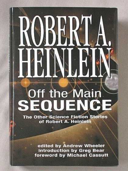 Bestselling Sci-Fi/ Fantasy (2006) - Off the Main Sequence: The Other Science Fiction Stories of Robert A. Heinlein b