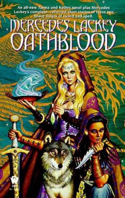 Bestselling Sci-Fi/ Fantasy (2006) - Oathblood (Vows and Honor, Book 3) by Mercedes Lackey