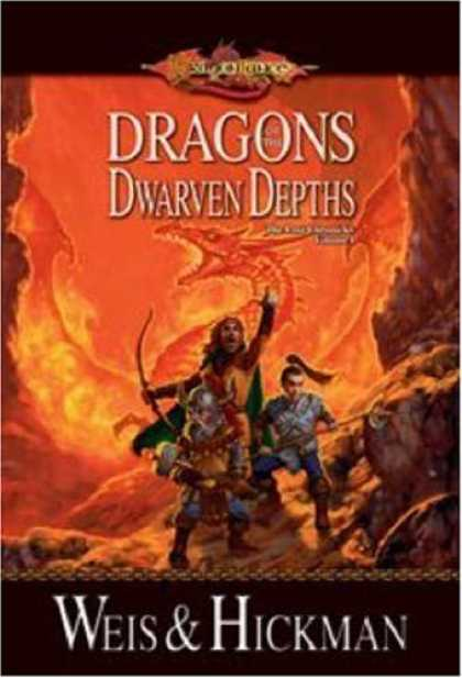 Bestselling Sci-Fi/ Fantasy (2006) - Dragons of the Dwarven Depths (Dragonlance: The Lost Chronicles, Vol. 1) by Marg