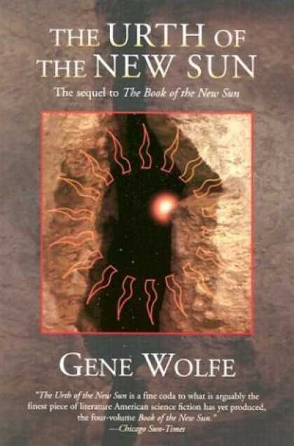 Bestselling Sci-Fi/ Fantasy (2006) - The Urth of the New Sun: The sequel to 'The Book of the New Sun' (New Sun) by Ge