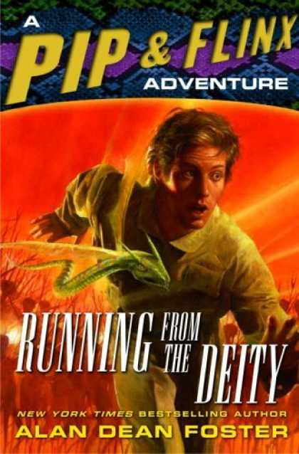 Bestselling Sci-Fi/ Fantasy (2006) - Running from the Deity (Adventures of Pip and Flinx) by Alan Dean Foster