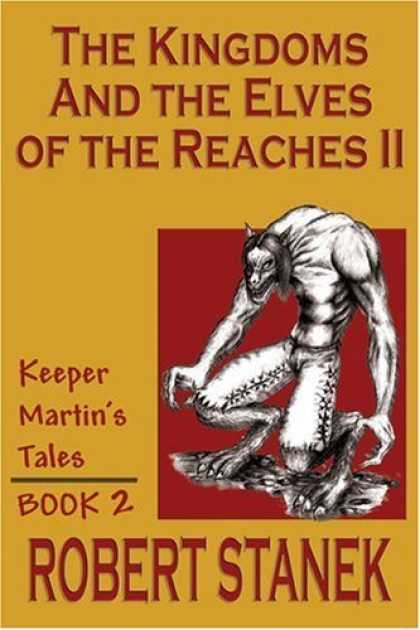 Bestselling Sci-Fi/ Fantasy (2006) - The Kingdoms & the Elves of the Reaches II (Keeper Martin's Tales, Book 2) by Ro