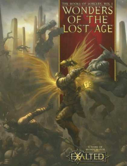 Bestselling Sci-Fi/ Fantasy (2006) - Wonders of the Lost Age: The books of Sorcery (Exalted) by Alan Alexander