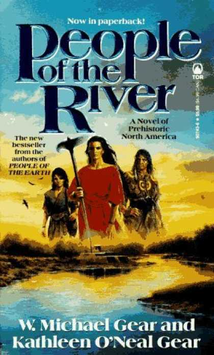 Bestselling Sci-Fi/ Fantasy (2006) - People of the River (The First North Americans series, Book 4) by W. Michael Gea